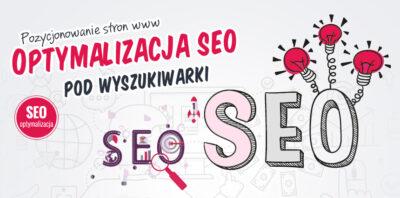 Optymalizacja SEO – spraw, by Twoja strona była poprawnie odczytywana!